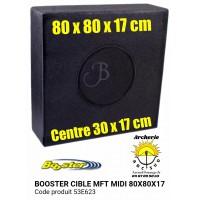 Booster cible mft midi 80 x 80 x 17 cm